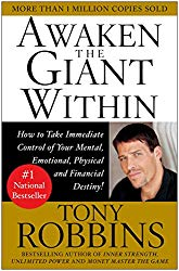 Awaken the Giant Within: How to Take Immediate Control of Your Mental