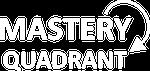 Mastery Quadrant