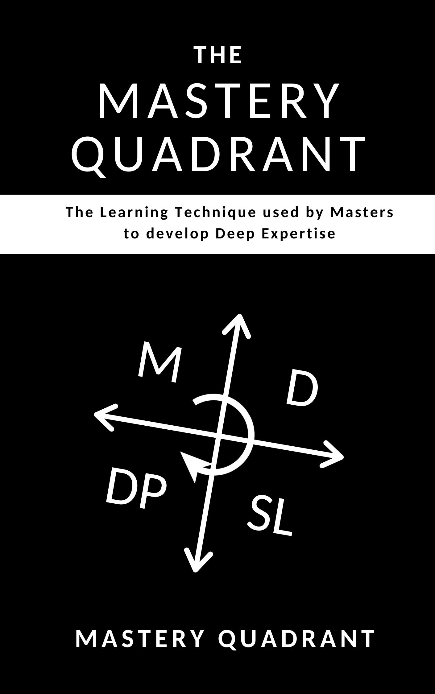The Mastery Quadrant Book